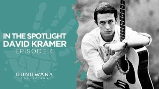 In The Spotlight With David Kramer - Episode Four
