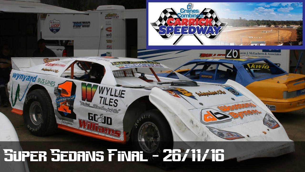 Super Sedans Final Carrick Speedway Youtube