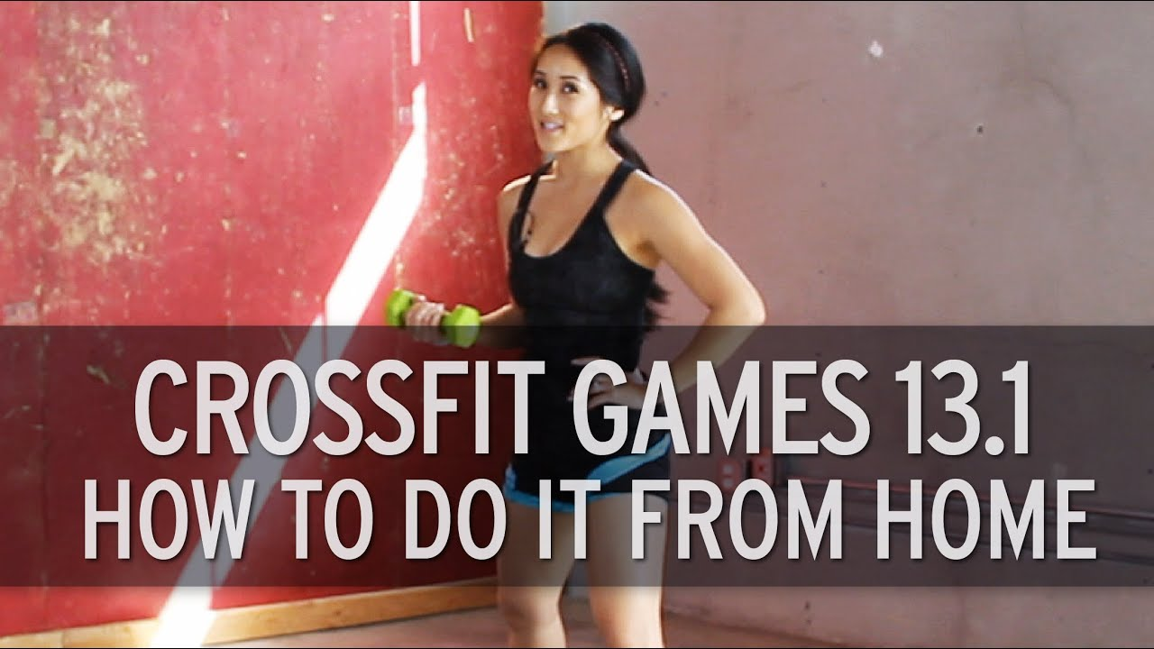 CrossFit Workout Of The Day 131 Home Edition