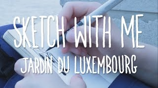 Sketch with me | Jardin du Luxembourg in Paris | Couple