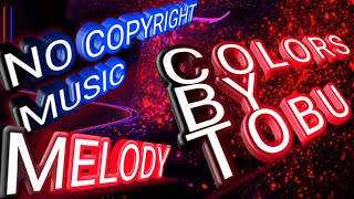 Avee player template - (11) - Tobu - Colors - Music for content creator, No copy right music