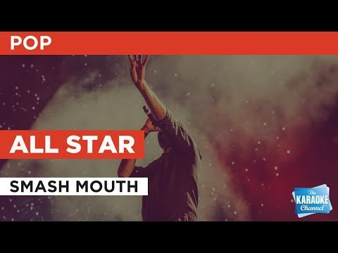 All Star in the style of Smash Mouth   Karaoke with Lyrics