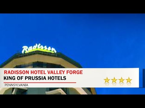 Radisson Hotel Valley Forge - King of Prussia Hotels, Pennsylvania