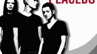 Placebo- Second Sight