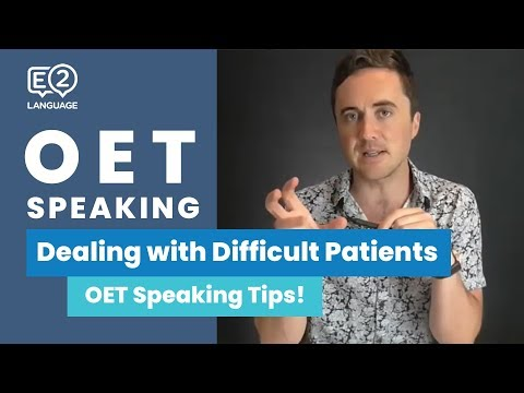 OET Speaking | Dealing with difficult patients!