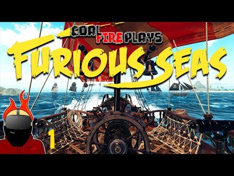 Furious Seas - CAPTAIN COAL - Episode 1 (Oculus Rift Virtual Reality)