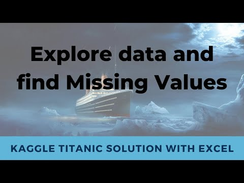 [Kaggle] Titanic Problem using Excel #2 - Exploring Data/Missing Value