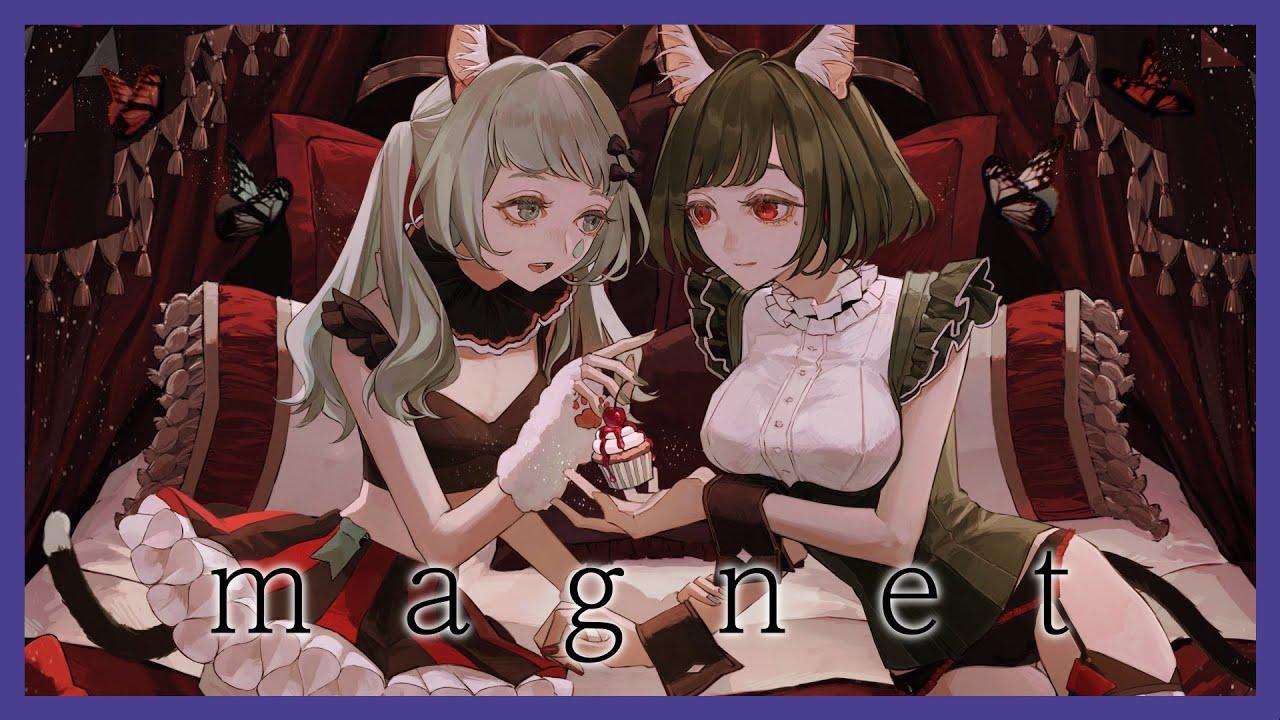 【歌ってみた】magnet Covered by MYU & VITTE(VALIS)【二重唱】