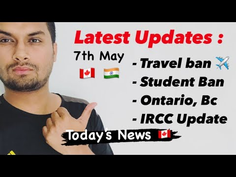 Travel & Student ban, IRCC updates & Ontario, BC, Quebec News | Canada Today's latest update