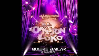 El Orkeston Loko - Quiere Bailar 2018