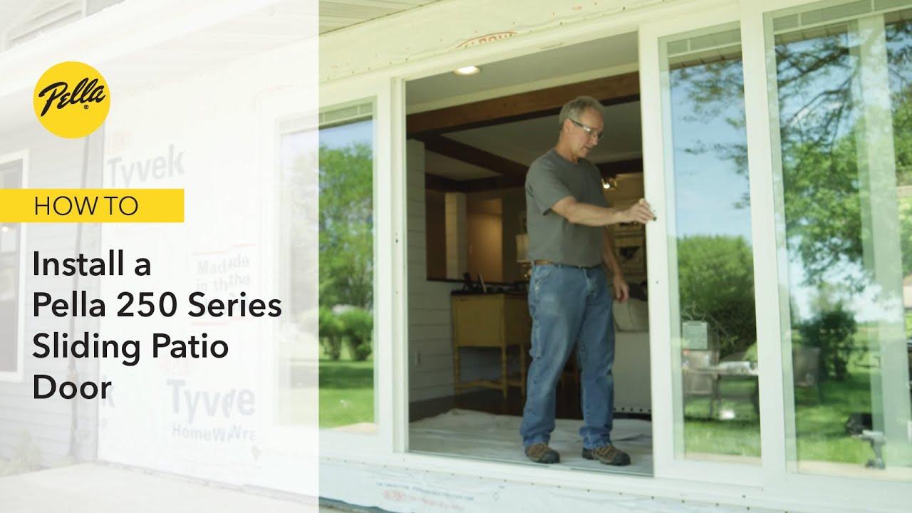 how to assemble a pella 250 series sliding patio door