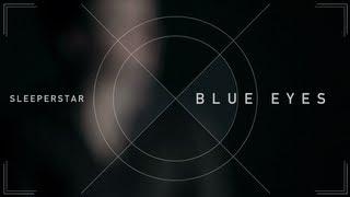 Sleeperstar - Blue Eyes - Blue Eyes EP