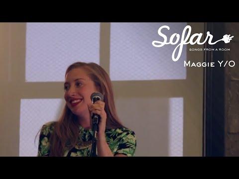 Maggie Y/O - A Day With You   Sofar San Francisco