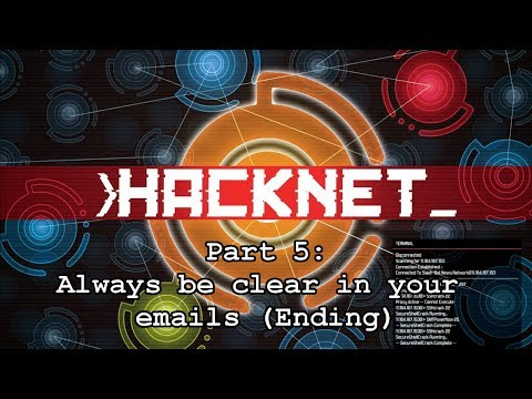 Hacknet: Part 5 Always be clear in your emails (Ending)