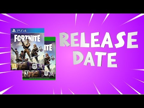 Fortnite Free Release Date BEST Estimation 2018 | Save the World