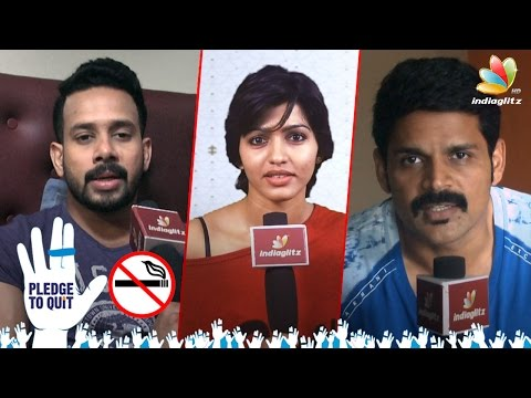 No Smoking Celeb Requests : World No Tobacco Day | Kabali Dhansika, Bharath, Shyam