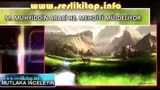 M. Muhyiddin Arabi Hz. Mehdiyi Müjdeliyor