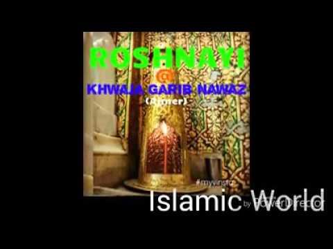 ROSHNAYI @Khwaja Garib Nawaz (Ajmer)