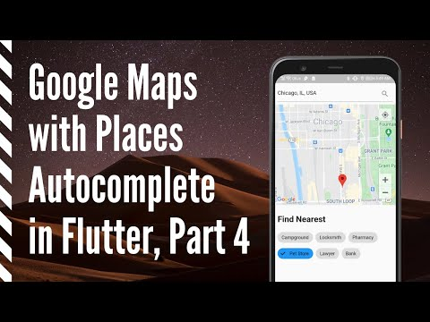 Google Map with Places Autocomplete in Flutter -  Part 4