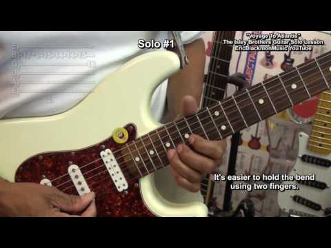 How To Play Voyage To Atlantis Ernie Isley Guitar Solo The Isley Brothers EricBlackmonGuitar HD