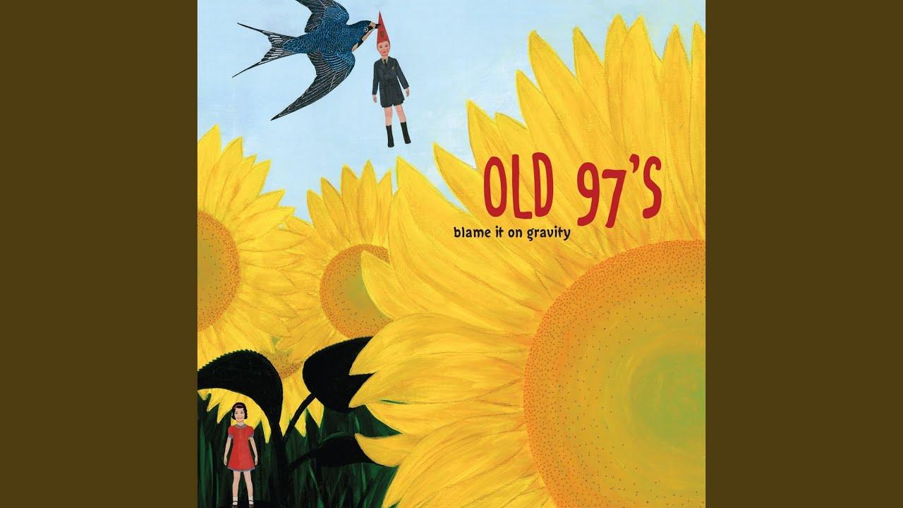 fb74ff48b39e4 Old 97's:No Baby I Lyrics | LyricWiki | FANDOM powered by Wikia