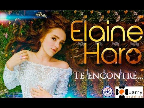 """TE ENCONTRÉ"" – Elaine Haro (Video Oficial)"