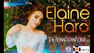 """TE ENCONTRÉ"" – Elaine Haro (Video Oficial)"