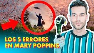 Los 5 ERRORES de MARY POPPINS