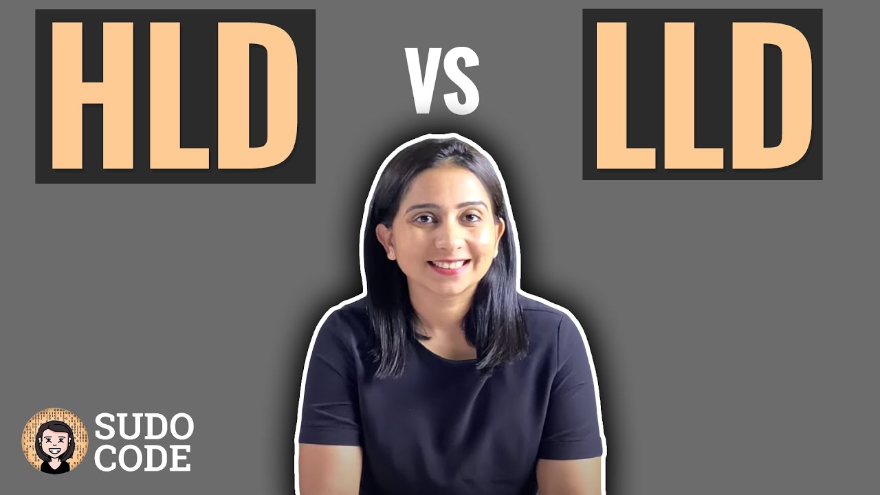 Download High Level Design vs Low Level Design   HLD vs LLD   System Design Concepts