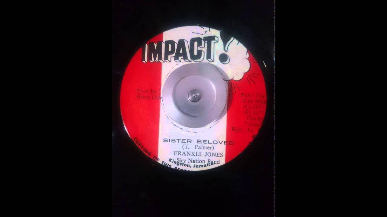 Frankie Jones - Sister Beloved - 7inch / Impact