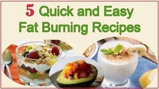5 Fast and Easy Fat Burning Recipes 🍐🍊🍉🍓🍎