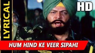 Hum Hind Ke Veer Sipahi With Lyrics | Sonu Nigam | Border Hindustan Ka 2003| Faisal Khan, Rajat Bedi