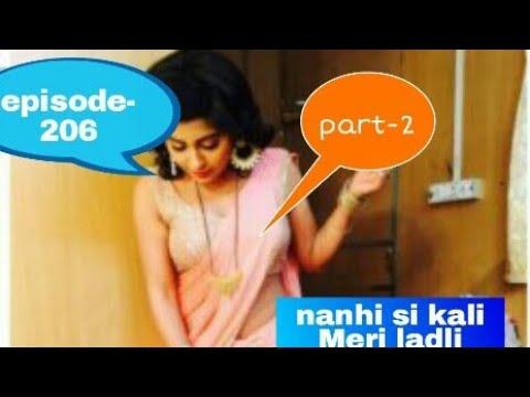 Download Nanhi si Kali Meri ladli episode-206    part-2    serial vreal