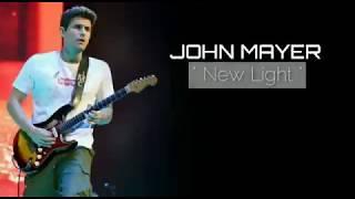 Video John Mayer - New Light (Lyrics) download MP3, 3GP, MP4, WEBM, AVI, FLV Mei 2018