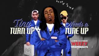 Weezy Wednesdays | Episode 13: TINA Turn Up Needs A TUNE Up