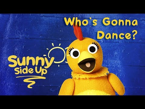 Sunny Side Up, Kids Songs: Who's Gonna Dance? | Universal Kids