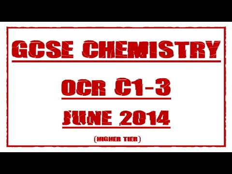 GCSE Chemistry Revision OCR C1-3 (Higher Tier) June 2014 Exam Paper Questions and Answers