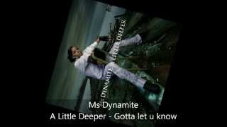 Watch Ms Dynamite Gotta Let U Know video