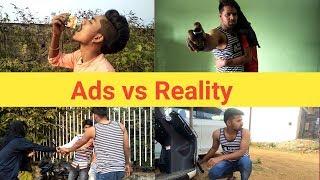 Ads vs Reality || BY NASIM khan
