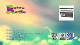 BBC Radio 1 - Alan Freeman & Robbie Vincent - summer 1978