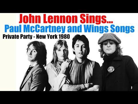 John Lennon Sings Paul McCartney and Wings Songs - 1980