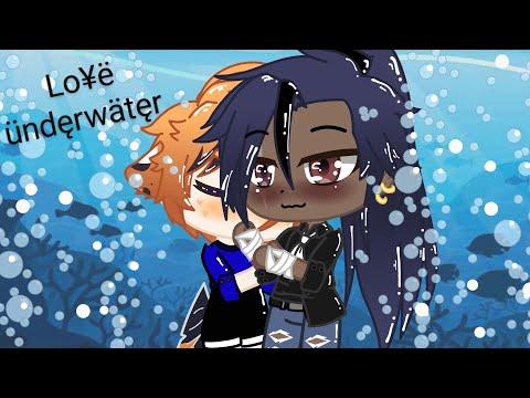 •Love underwater•//~ BL mini movie 🍿~// original?