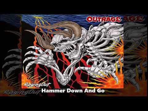Outrage -  Hammer Down And Go