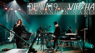 Kenangan Manis - Dewa19 Feat Virzha