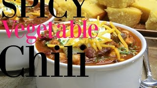 Spicy Vegetable Chili Recipe  Full of FLAVOR