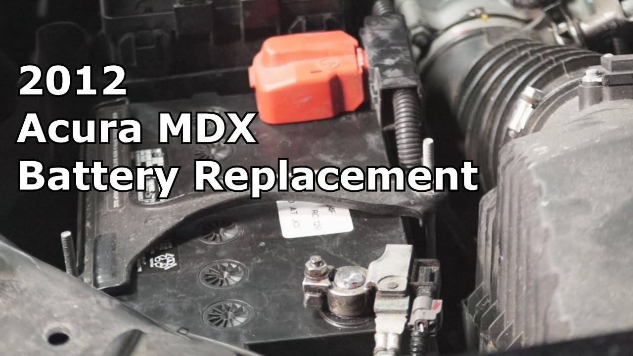 2017 Acura Mdx Battery Replacement The