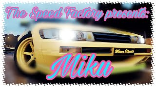 The Speed Factory presents: Miku (Need For Speed 2015)