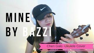 Mine - Bazzi (Ukulele Cover)