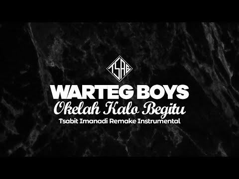 Warteg Boys - Okelah Kalau Begitu Instrumental