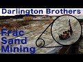 Frac Sand Mines - a short film